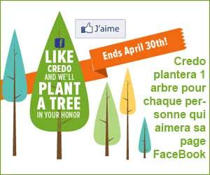 CREDO plantera 1 arbre pour chaque nouveau Like sur leur page FaceBook