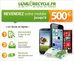 Love2Recycle.fr : Rachat de mobiles jusqu'à 400 euros