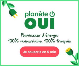 Planète OUI : fournisseur d'électricité d'origine 100% renouvelable 100% français